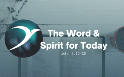 The Word and Spirit for Today