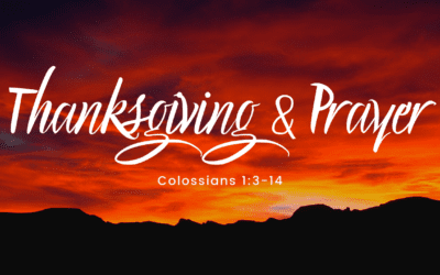 Thanksgiving & Prayer
