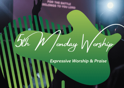 5th Monday Worship Service