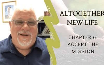 Altogether New Life Chapter 6: Accept the Mission