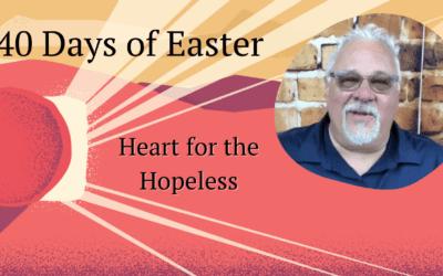 Heart for the Hopeless
