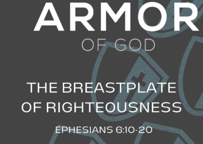 Armor of God: The Breastplate of Righteousness
